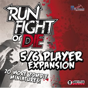 Run Fight Or Die 5 / 6 Player Exp
