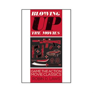 Blowing Up The Movies (BOOK)