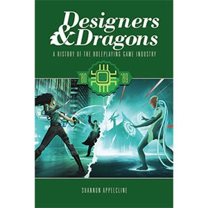 Designers & Dragons The 80S (BOOK)