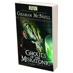 Arkham Ghouls Of The Miskatonic (BOOK)