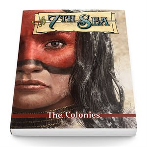 7th Sea The Colonies (BOOK)