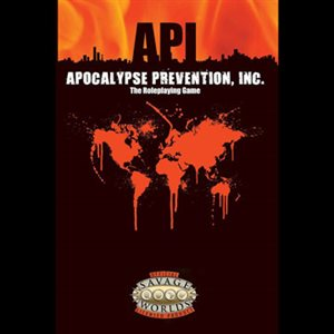 Savage Worlds: Apocalypse Prevention Inc (BOOK)