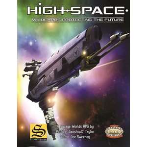 High-Space: Core Setting Book-Savage Worlds (Hardcover)