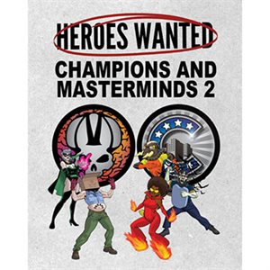 Heroes Wanted: Champ & Mastermind 2