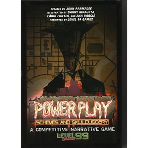 Power Play Schemes & Skullduggery