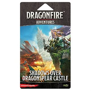 Dungeons & Dragons DragonFire Shadows Over Dragonspear Castle