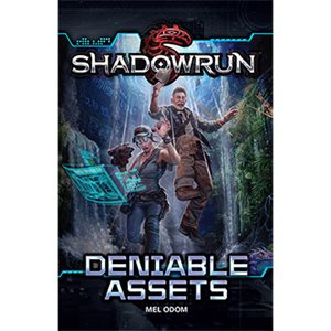 Shadowrun: Deniable Assets Novel (BOOK)