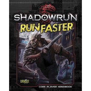 Shadowrun: Run Faster Softcover (BOOK)