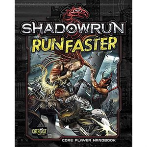 Shadowrun: Run Faster Hard Cover (BOOK)