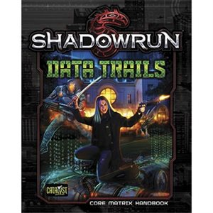 Shadowrun: Data Trails (BOOK)