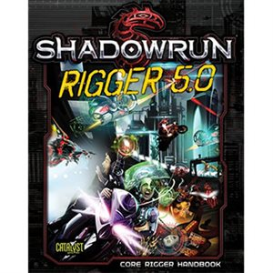 Shadowrun: Rigger 5.0 (BOOK)
