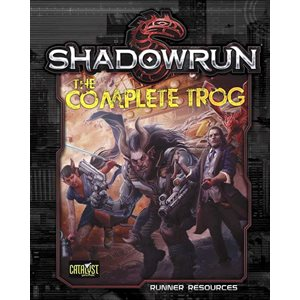 Shadowrun: The Complete Trog (BOOK)