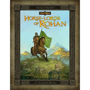The One Ring: Horse Lords Of Rohan (BOOK)