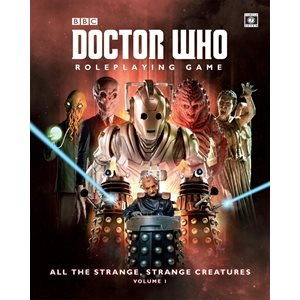 Doctor Who Roleplaying Game: All the Strange Strange Creatures (BOOK)