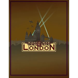 Call of Cthulhu: World War Cthulhu London (BOOK)