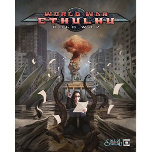 Call of Cthulhu: World War Cthulhu Cold War (BOOK)