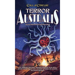 Call of Cthulhu: Terror Australis (BOOK) ^ Mar 2019