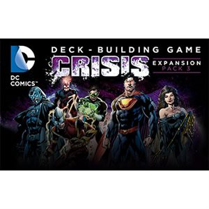 DC Comics Crisis Expansion Pack 3