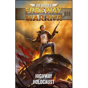 Freeway Warrior 1: Highway Holocaust (BOOK)
