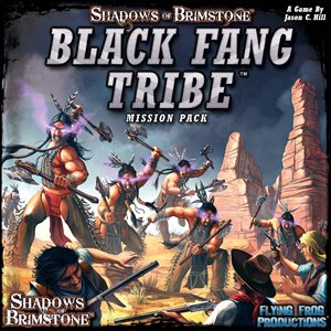 Shadows of Brimstone: Mission Pack - Black Fang Tribe