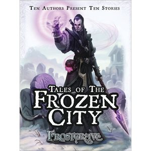 Frostgrave: Tales of the Frozen City (BOOK)
