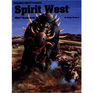 Rifts Roleplaying Game: Book 15: Spirit West (Book)