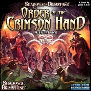 Shadows of Brimstone: Mission Pack - Order of the Crimson Hand ^ Jul