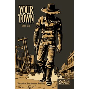 Your Town: Graphic Novel Adventure (BOOK)