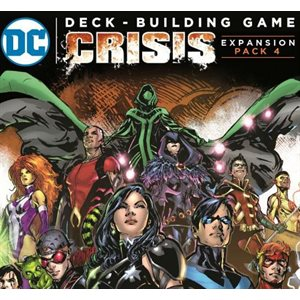DC Comics Deckbuilding: Crisis - Expansion Pack 4 ^ Aug